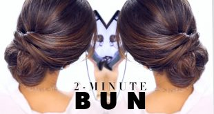 An Easy and Fast Bun: Two Minutes Only! Updo Hairstyles