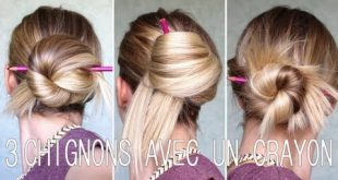 3 Pretty Chignons With Only One Pencil! Awesome New Hairstyle Trends